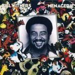 Bill Withers - Menagerie (1977)