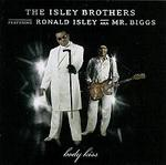 Isley Brothers - Body Kiss (2003)