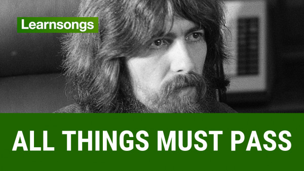 Видеоразбор песни George Harrison - All things must pass | LSTV #1